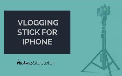 Vlogging stick for iPhone